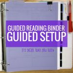 Guided Reading Binder – Guided Setup