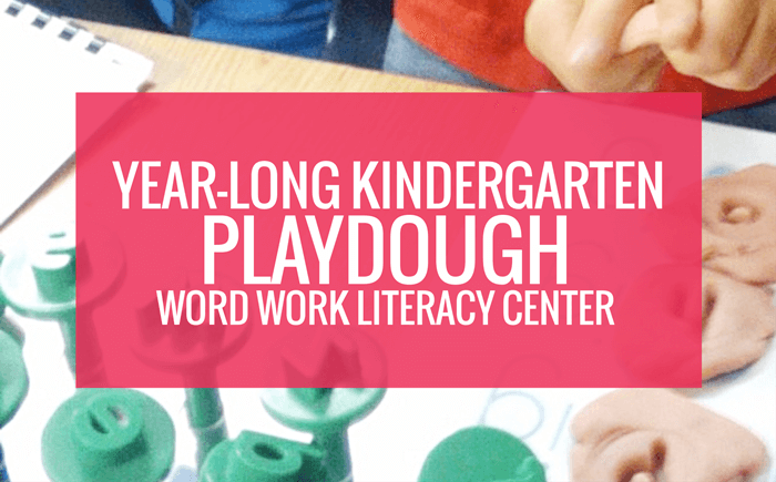 Year Long Kindergarten Playdough Literacy Center