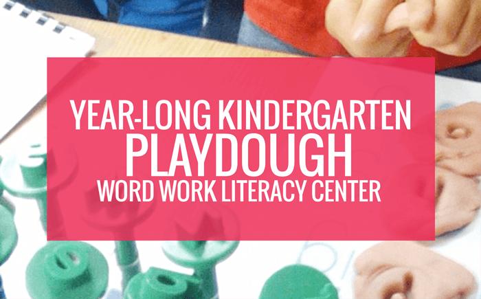 Year Long Kindergarten Playdough Literacy Center