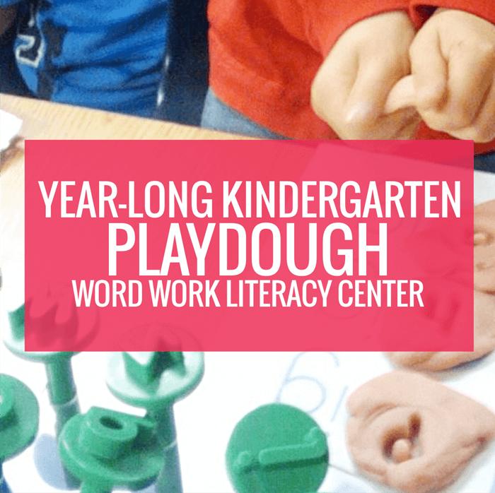 Year Long Kindergarten Playdough Word Work Literacy Center