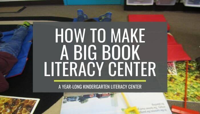 How to make a big book literacy center - this is a grea tidea for kindergarten