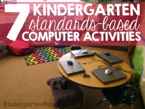 7 kindergarten standards-based computer activities - KindergartenWorks