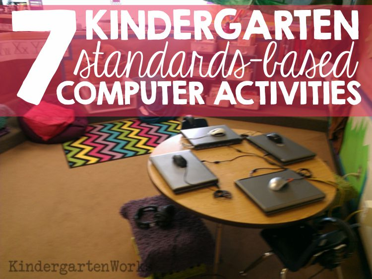 7 kindergarten standards-based computer activities | KindergartenWorks