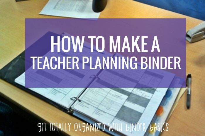 How to make a teacher planning binder the easy way