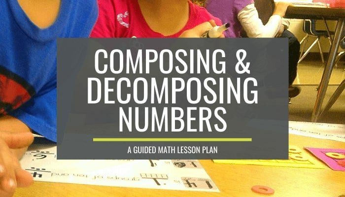 guided math lesson plan kindergarten decomposing teen numbers