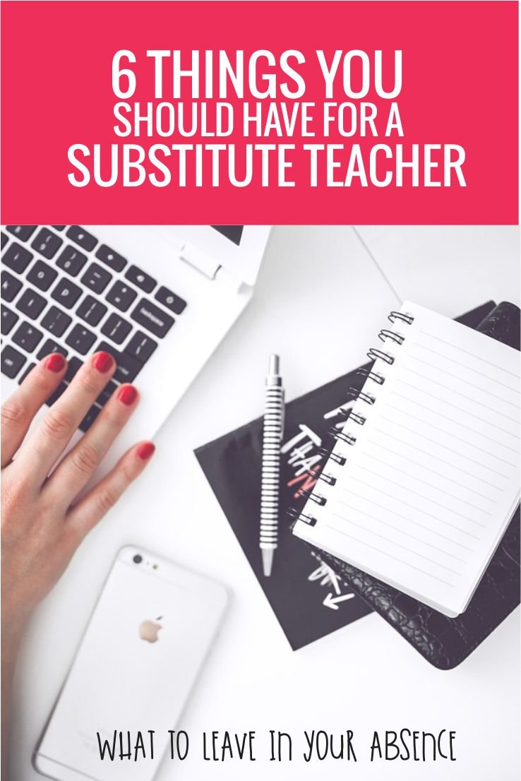 What the must haves are to leave for a sub - help them by being prepared - 6 Things You Should Have for a Substitute Teacher
