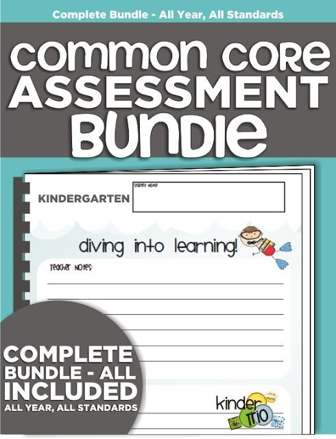 Kindergarten Common Core Assessments The Complete Package