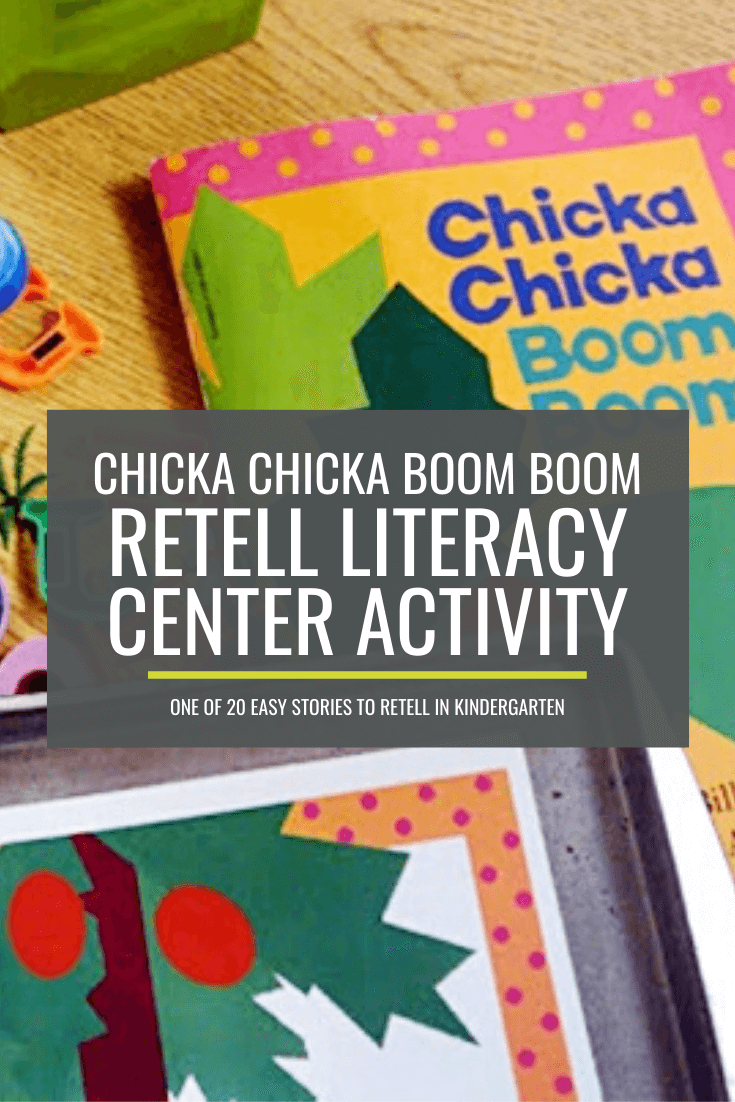 Chicka Chicka Boom Boom Retell Literacy Center Activity