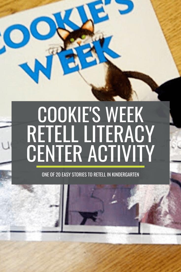 Cookie's Week Retell Literacy Center Activity