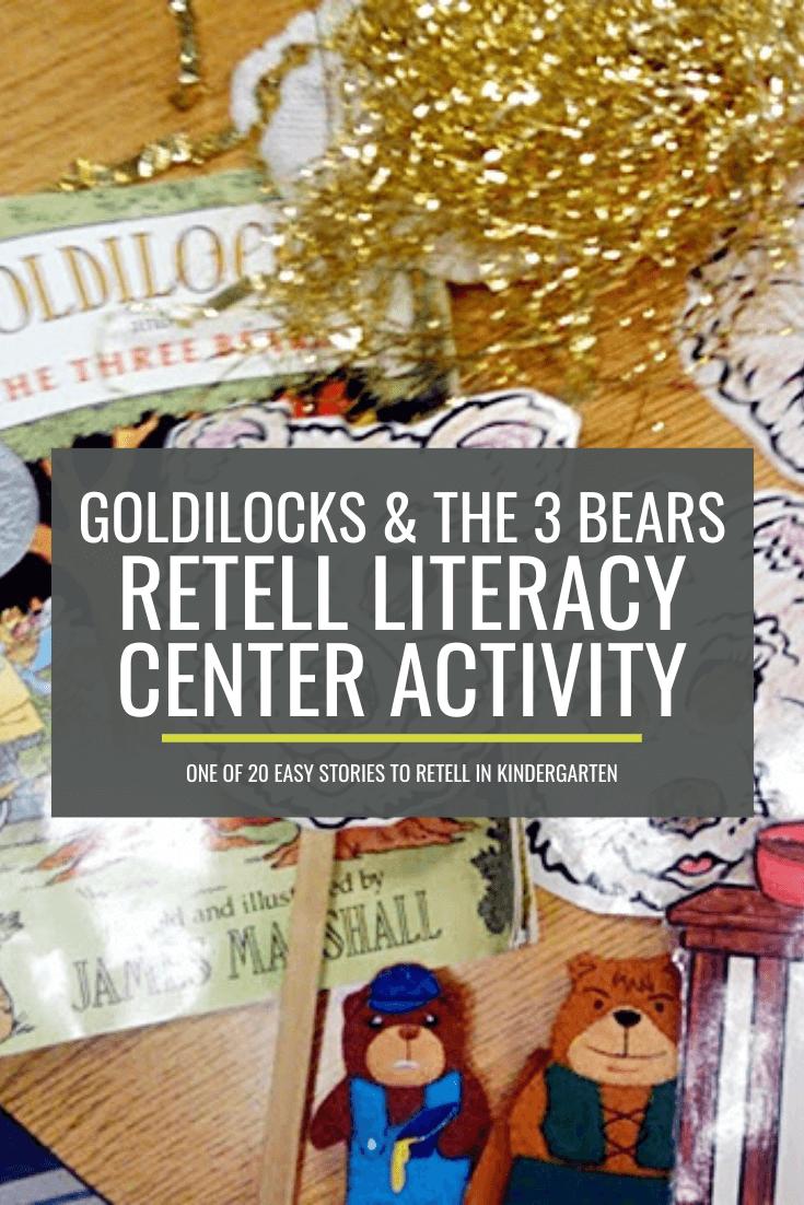 Goldilocks and the Three Bears Retell Literacy Center Activity