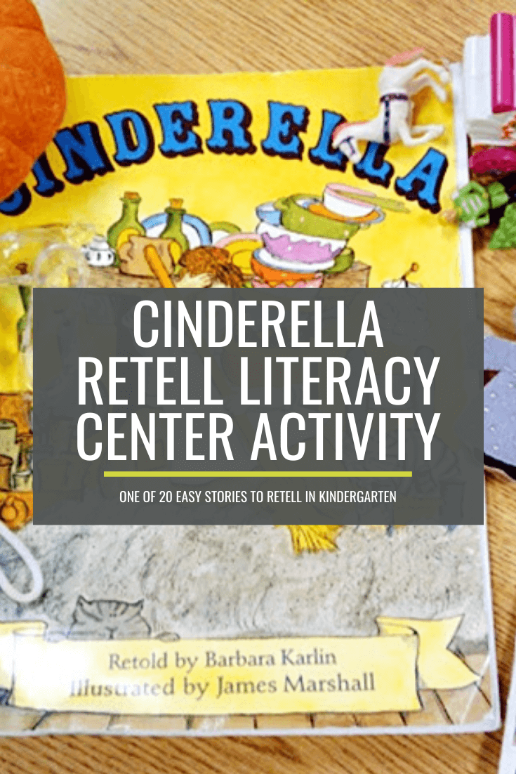Cinderella Retell Literacy Center Activity