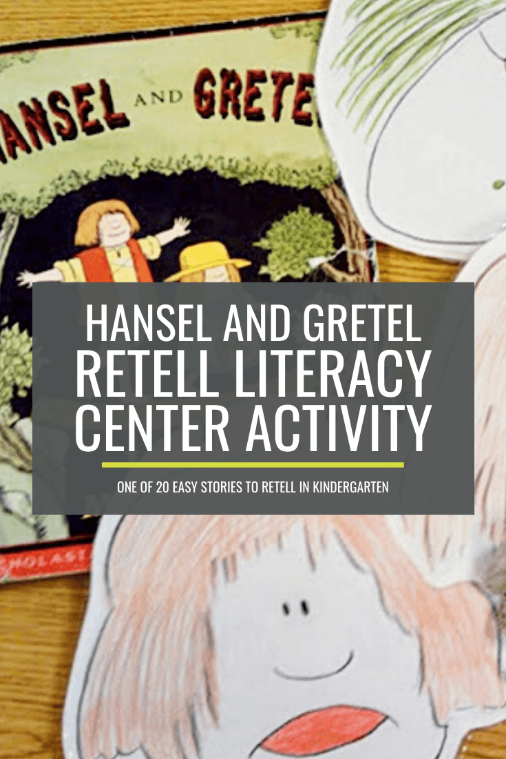 Hansel and Gretel Retell Literacy Center Activity