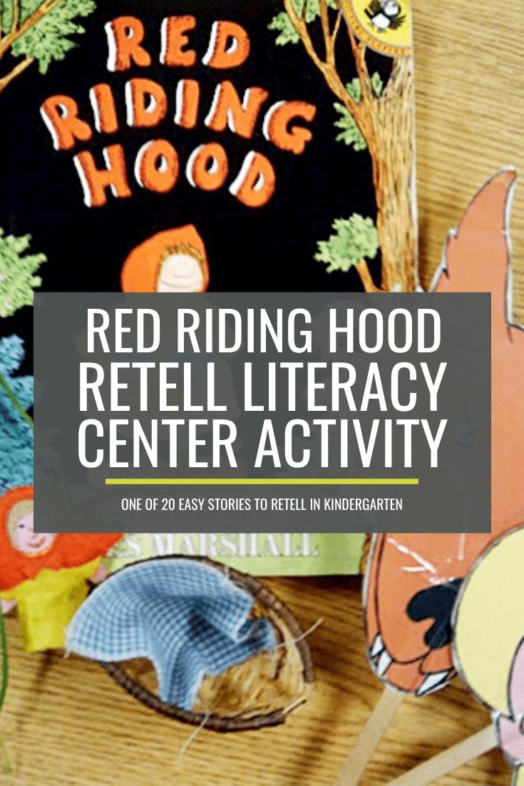 Red Riding Hood Retell Literacy Center Activity