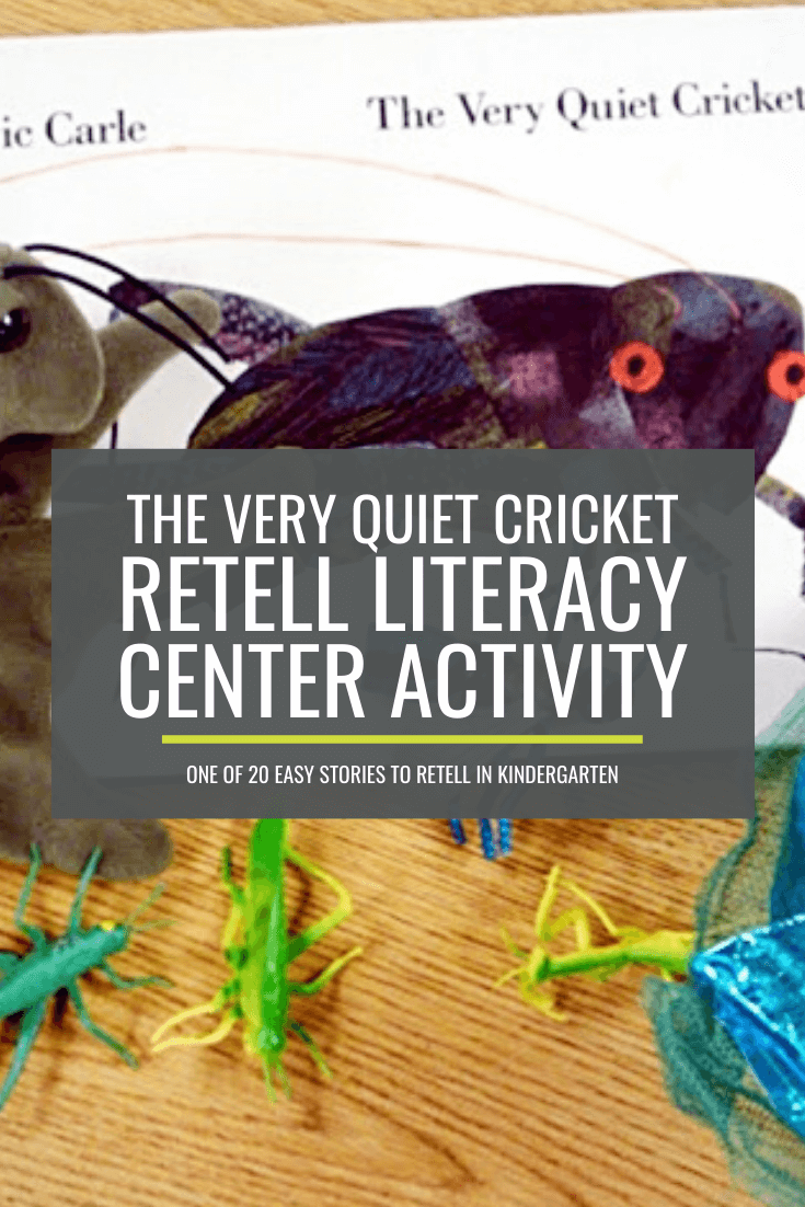 Retell Literacy Center Activity – The Very Quiet Cricket