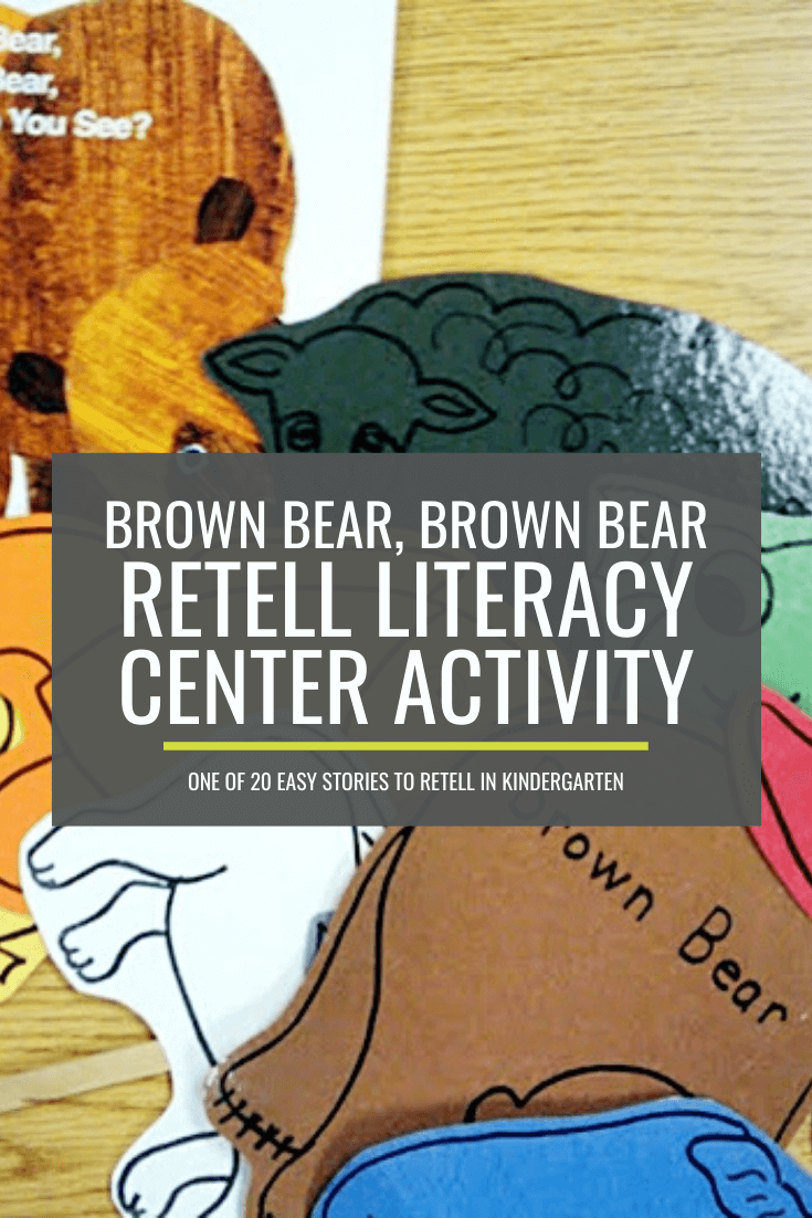 Brown Bear, Brown Bear, What Do You See? Retell Literacy Center Activity