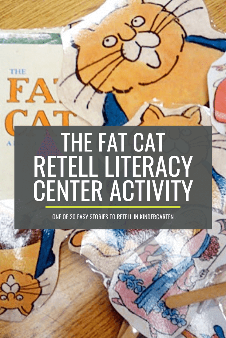 The Fat Cat Retell Literacy Center Activity