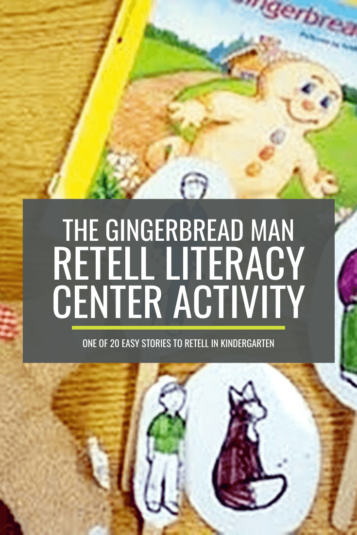 The Gingerbread Man Retell Literacy Center Activity