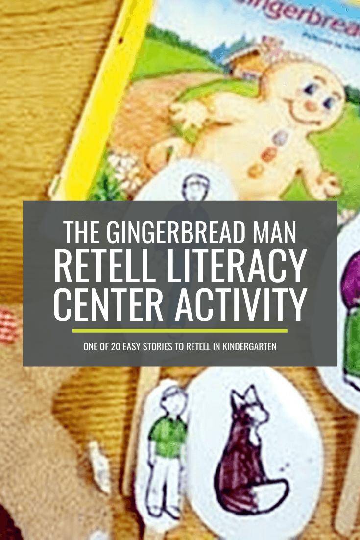The Gingerbread Man Retell Literacy Center Activity