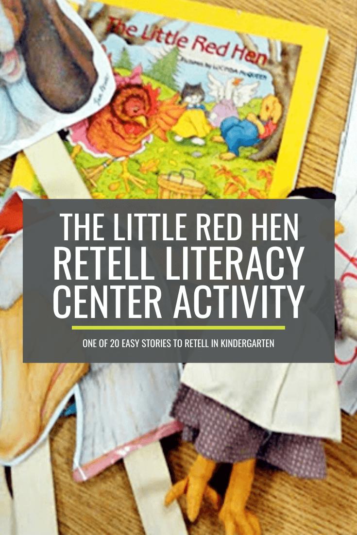 The Little Red Hen Retell Literacy Center Activity