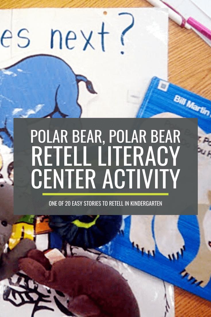 Polar Bear, Polar Bear, What Do You Hear? Retell Literacy Center Activity