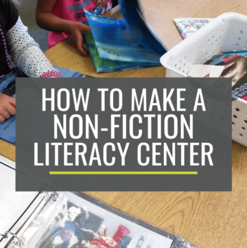 How to Make a Non-Fiction Literacy Center for Kindergarten