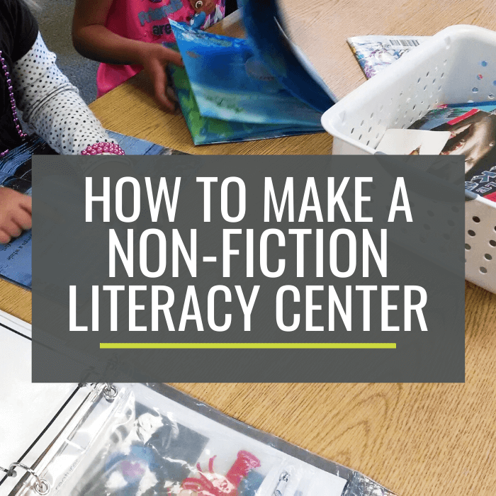 How to Make a Non-Fiction Literacy Center for Kindergarten