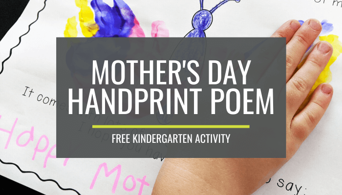 Mothers Day Handprint Poem Free Kindergarten Activity