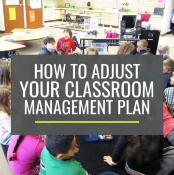 How to Adjust Your Classroom Management Plan