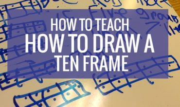 Teach: How to Draw a Ten Frame