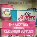 The EASY way to organize classroom supplies - it's like responsibility in a bucket