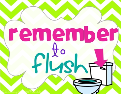 picture relating to Classroom Signs Printable titled Clroom Clean and Flush Rest room Reminders KindergartenWorks