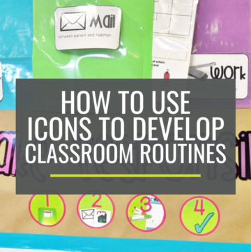 How to Use Picture Icons to Develop Classroom Routines