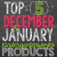 Top 5 December and January Products from KindergartenWorks