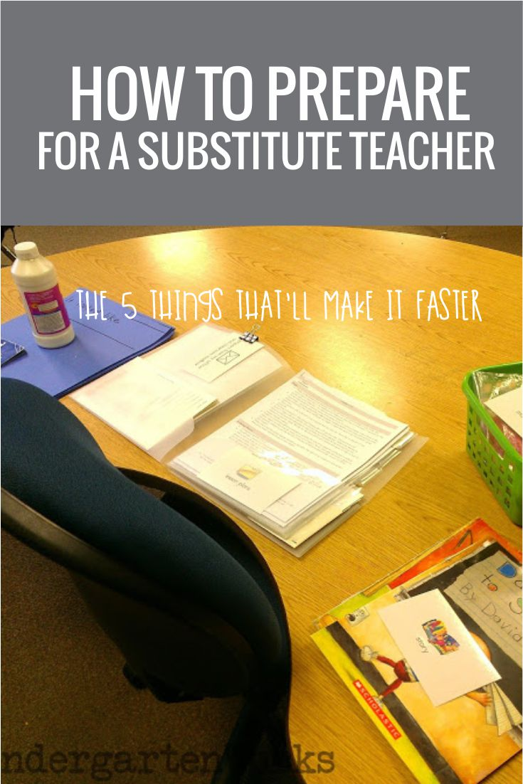 How to Prepare For a Substitute Teacher - These are easily doable - I like the lesson plan picture tip