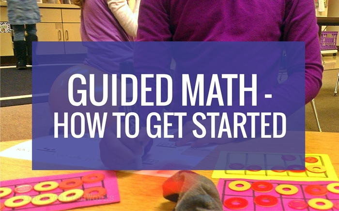 How to get started with guided math in kindergarten