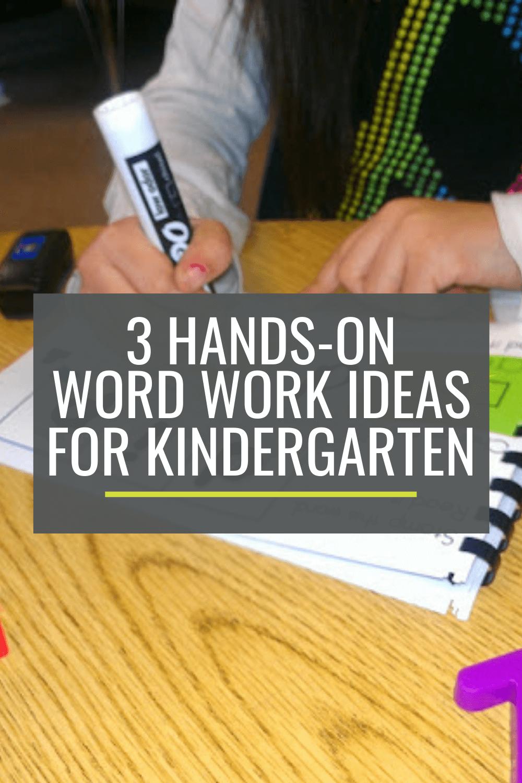 3 Hands-On Word Work Ideas for Kindergarten