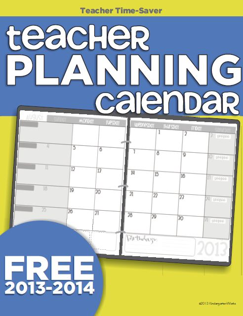 2013-2014 printable calendar for teacher planning - KindergartenWorks