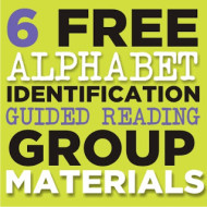 Alphabet Identification – 6 Guided Reading Skill Group Materials {Free Printables}