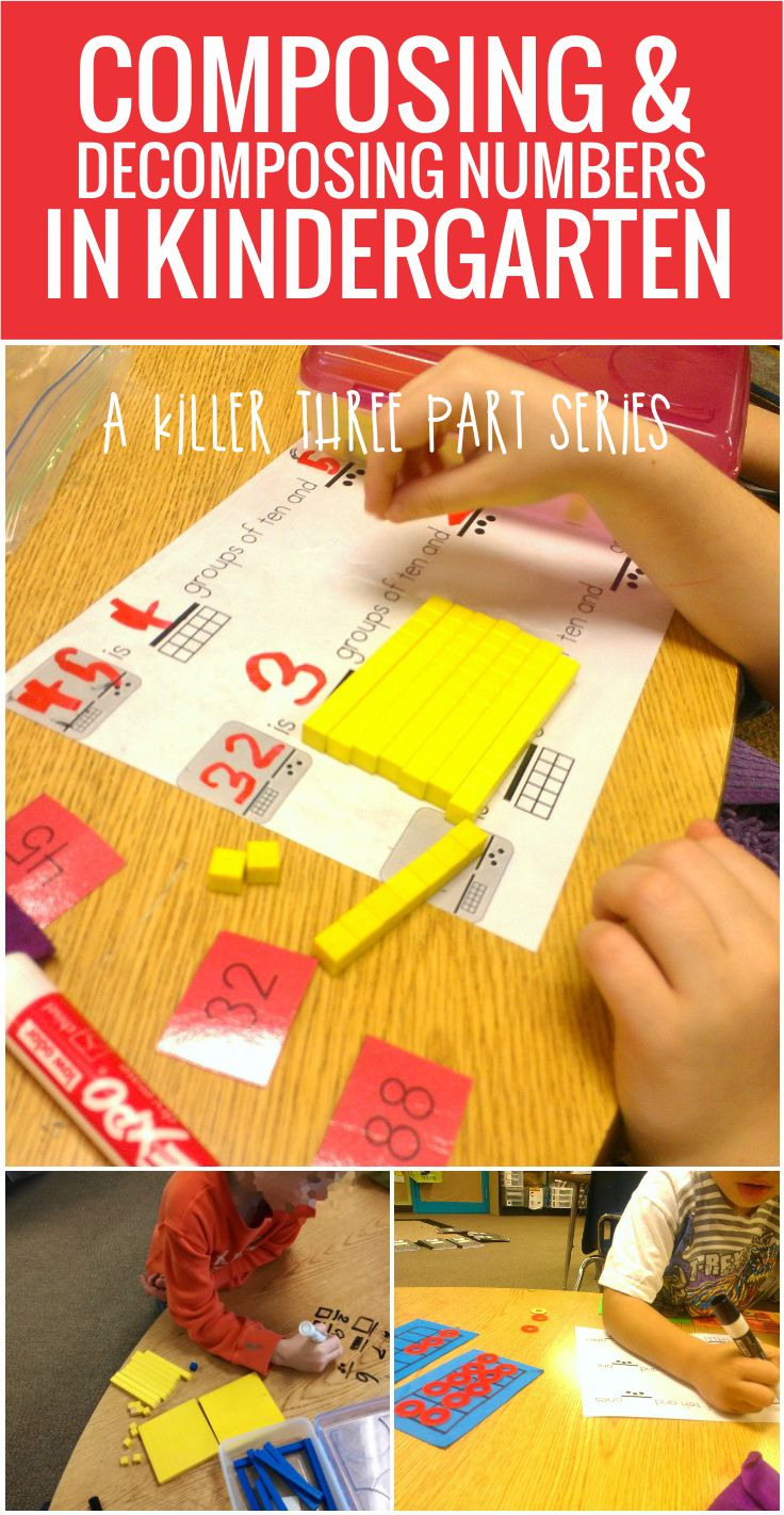 Composing and Decomposing Numbers in Kindergarten - I love all of these ideas in this series