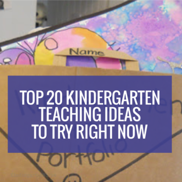 Top 20 Kindergarten Teaching Ideas