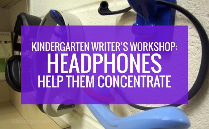Writers Workshop Tip - Headphones Help Them Concentrate