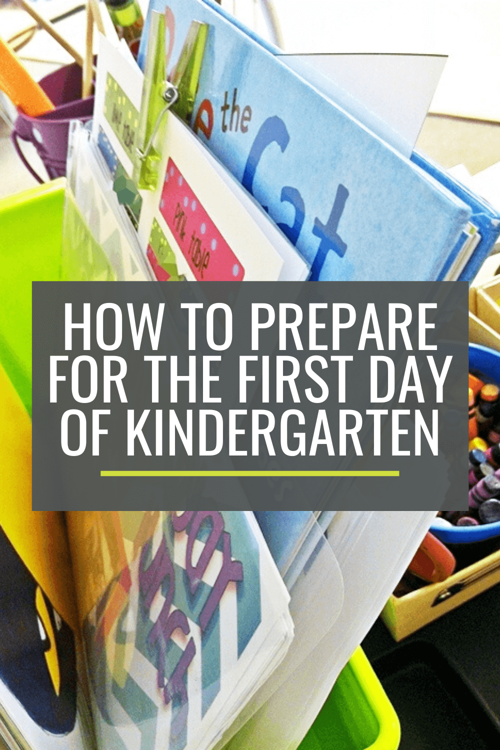 How to Prepare for the First Day of Kindergarten