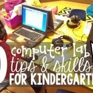 10 Computer Lab Tips and Skills for Kindergarten