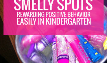 Smelly Spots – Rewarding Positive Behavior