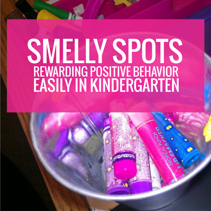Smelly Spots - reward positive behavior easily in kindergarten