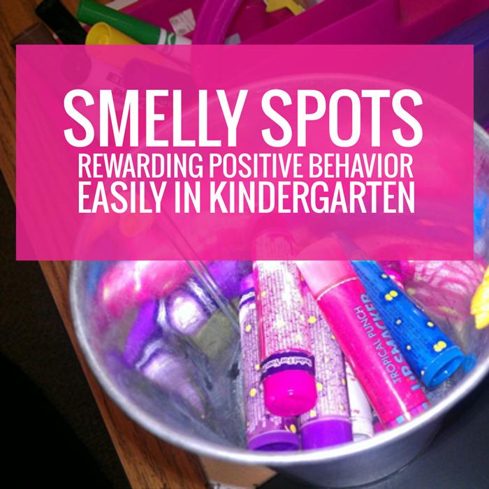 Smelly Spots - reward positive behavior easily in kindergarten