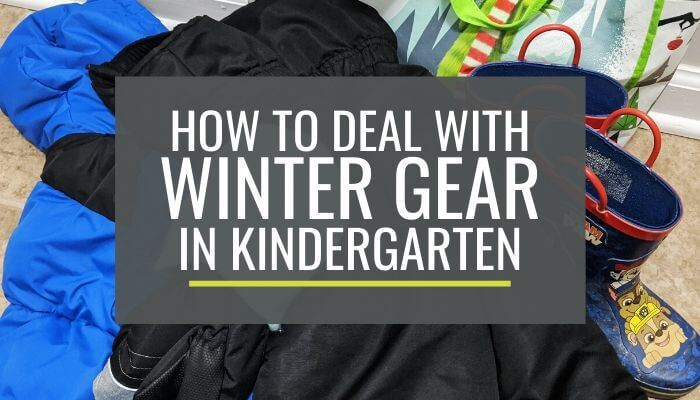 How to Deal with Winter Gear in Kindergarten - Tips from a Real Teacher