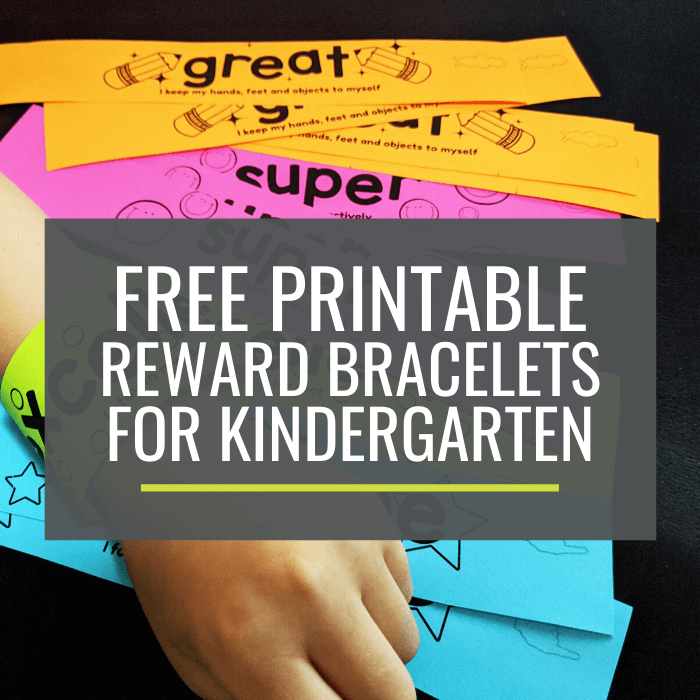 Free Printable Reward Bracelets for Kindergarten