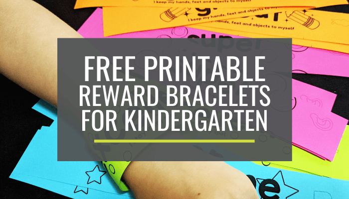 Free Reward Bracelets for Kindergarten