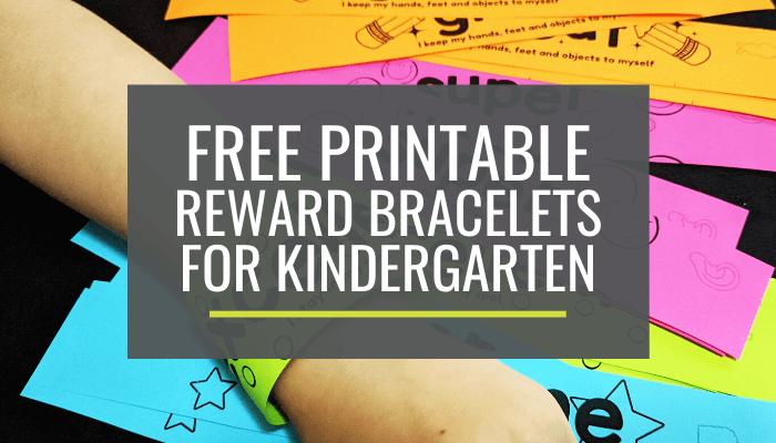 Free Reward Bracelets for Kindergarten